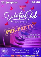WinterEnd Blues Festival Pre-Party: Big Daddy Blues