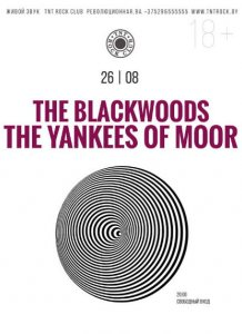The Blackwoods & The Yankees of Moor