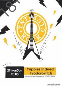 Yuppies Indeed & Fyodorovitch